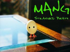 Mang - Strained Beats